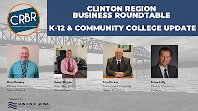 Clinton Region Business Roundtable w/K-12 & Community College Update tickets