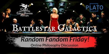 Random Fandom Friday! Battlestar Galactica - An Online Discussion tickets