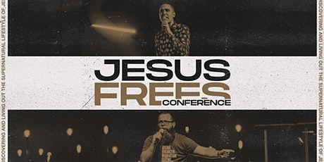 Jesus Frees Conference tickets