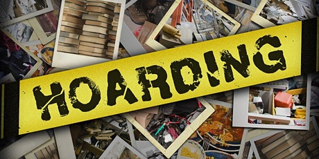 Hoarding: Identifying, Assessing, and Addressing Part 1 tickets