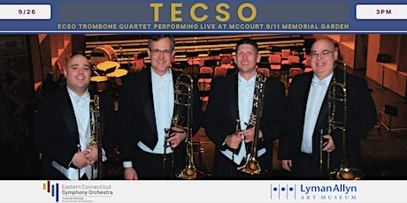 Music in the Garden with TECSO - Trombones of the Eastern CT Symphony tickets
