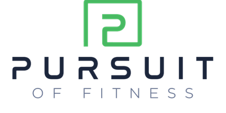 Pursuit of Fitness Grand Opening tickets