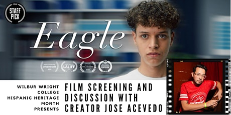"""""""Eagle"""" Film Screening and Discussion with Jose Acevedo tickets"""