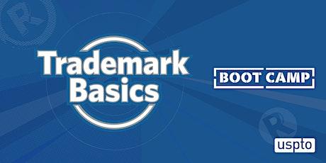 Trademark Basics Boot Camp, Module 2: Registration process overview tickets