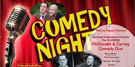 Garwood Celebrations Comedy Show- McDonald & Carney tickets