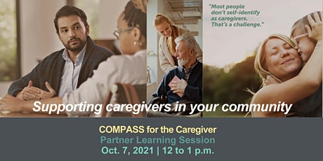 COMPASS for the Caregiver: Partner Learning Session tickets