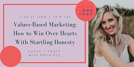 Values-Based Marketing: How to Win Over Hearts With Startling Honesty tickets