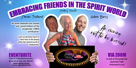 Embracing Friends In The Spirit World To Support The Popular Spirited Talk tickets