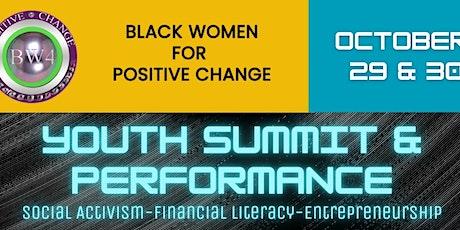 Black Women 4 Positive Change Virtual Youth Summit (Performance) tickets