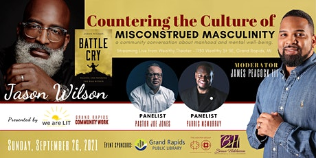 Countering the Culture of Misconstrued Masculinity with Author Jason Wilson tickets