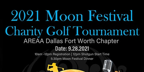 2021 MOON FESTIVAL CHARITY  GOLF TOURNAMENT - AREAA DFW tickets