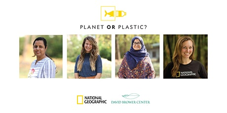 Planet or Plastic Opening With Sea to Source Expedition Leaders (Virtual) tickets