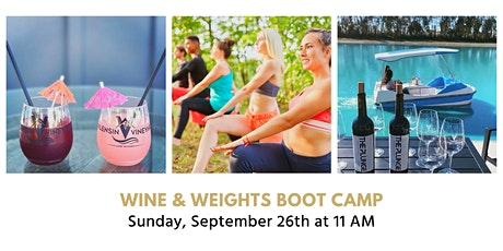 Wine + Weights Boot Camp tickets