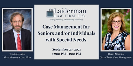 Case Management for Seniors and/or Individuals with Special Needs tickets