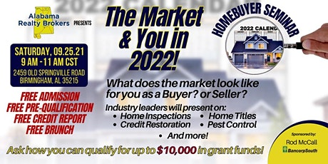 The Market & You in 2022- Homebuyers Workshop tickets