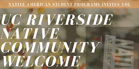 2021 UCR Virtual Native Community Welcome tickets