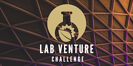 Lab Venture Challenge  2021— Day 2: Physical Sciences & Engineering tickets