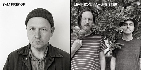 Sam Prekop and Levinson/Mahlmeister: Side Yard Sounds tickets