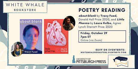 """Poetry Reading: """"about:blank"""" by Tracy Fuad, """"Little Pharma"""" by Laura Kolbe tickets"""
