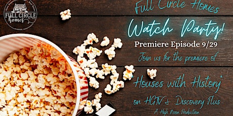 HGTV Houses with History Premiere Episode Watch Party! tickets