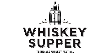 4 Courses and Tennessee Whiskey Festival presents -Whiskey Supper tickets