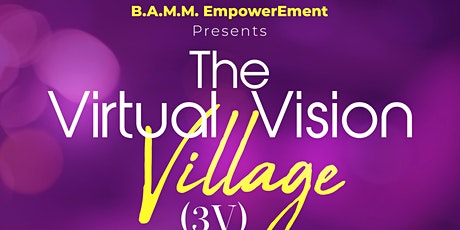 Copy of The 3V(Virtual Vision Village) Chat Gathering tickets