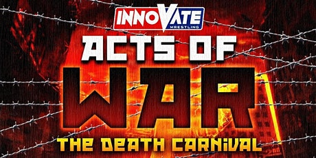 Innovate Wrestling Acts of War tickets