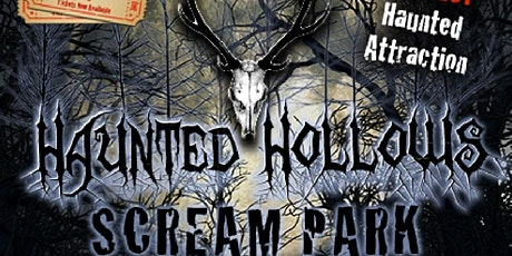 Haunted Hollows Scream Park - 2 acre Halloween Attraction with live actors tickets