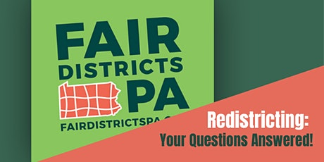 Redistricting: Your Questions Answered and What We Can Do tickets