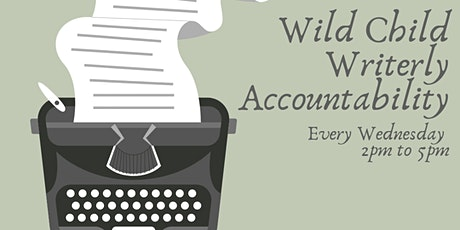 Wild Child Writerly Accountability tickets