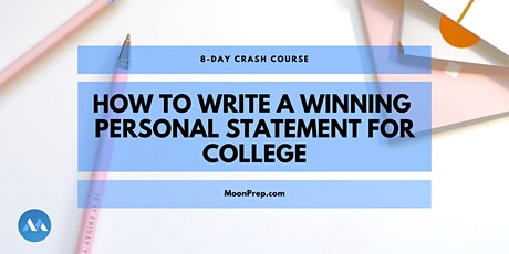 8-Day Crash Course: Learn How To Write An Effective Personal Statement tickets