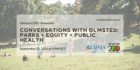 Conversations with Olmsted: Parks, Equity, and Public Health tickets