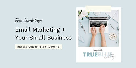 Small Business Email Marketing Workshop tickets