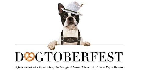 Dogtoberfest | A Free Event to Benefit Almost There: A Mom + Pups Rescue tickets