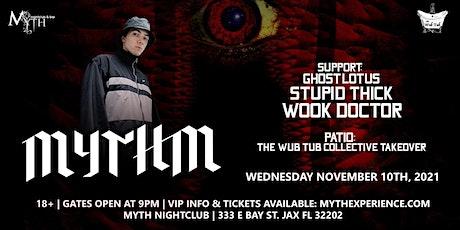 The Wub Tub Presents: MYTHM at Myth Nightclub | 11.10.21 tickets