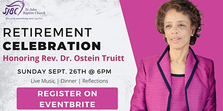 Retirement Celebration: Honoring Rev. Dr. Ostein Truitt tickets