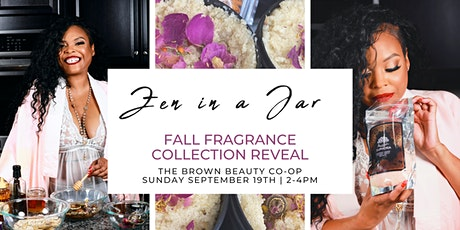 Zen in a Jar Fall Fragrance Collection Reveal tickets
