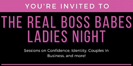 The Real Bo$$ Babes Ladies Night tickets