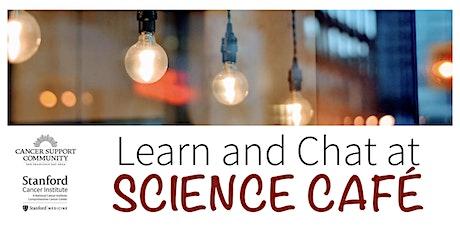Science Café: Understanding Cancer Metastasis (2-parts) tickets