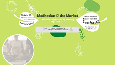 Meditation at The Market tickets