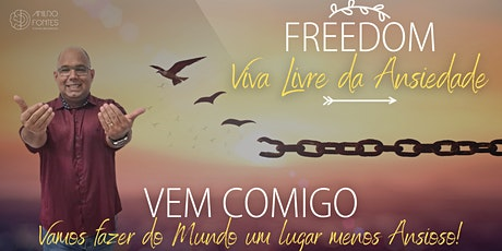 Freedom - Viva Livre da Ansiedade ingressos