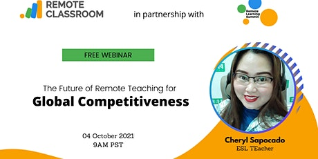 The Future of Remote Teaching for Global Competitiveness tickets