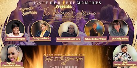 Ignite H.E.R. Fire Conference: The Release tickets