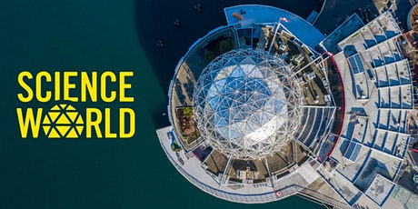 Science World Online Family Event – Backyard Community Science tickets