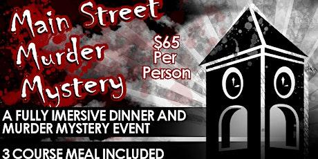 Murder Mystery Dinner - Main Street Tower tickets