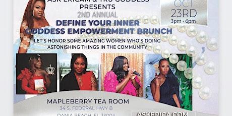 Define Your Inner Goddess Empowerment Brunch tickets