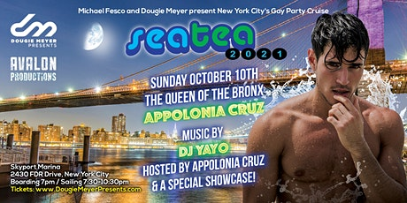 Sea Tea presents: The Queen of the Bronx, Appolonia Cruz Event tickets