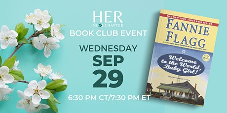 Book Club Event: Welcome to the World, Baby Girl! by Fannie Flagg tickets