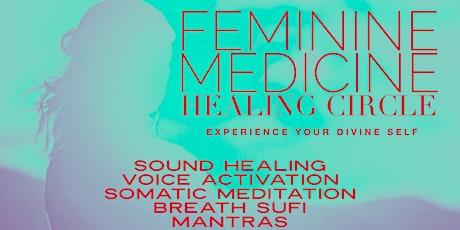 Feminine Medicine Healing INNER CIRCLE -  First  (1) CLASS FREE tickets