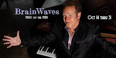 BRAINWAVES: Music of the Mind  Starring Sidney Friedman tickets